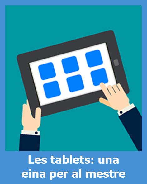 Les tàblets: una eina per al mestre