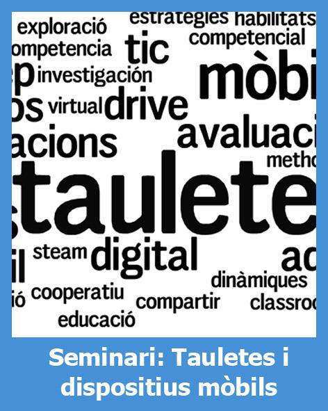 Cicle de seminaris: tauletes i dispositius mòbils